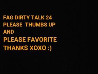 FAG dirty talk 24 BLOWBANG!